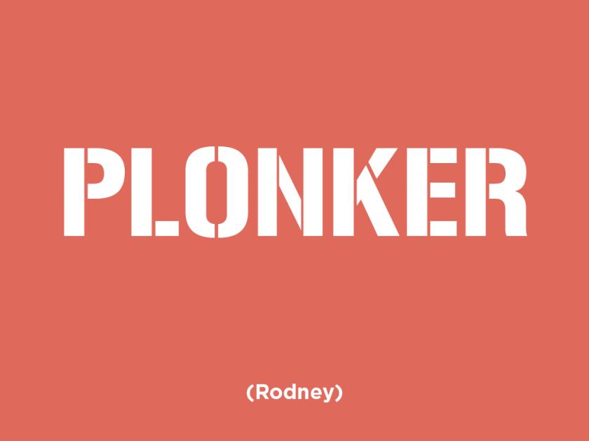 plonker