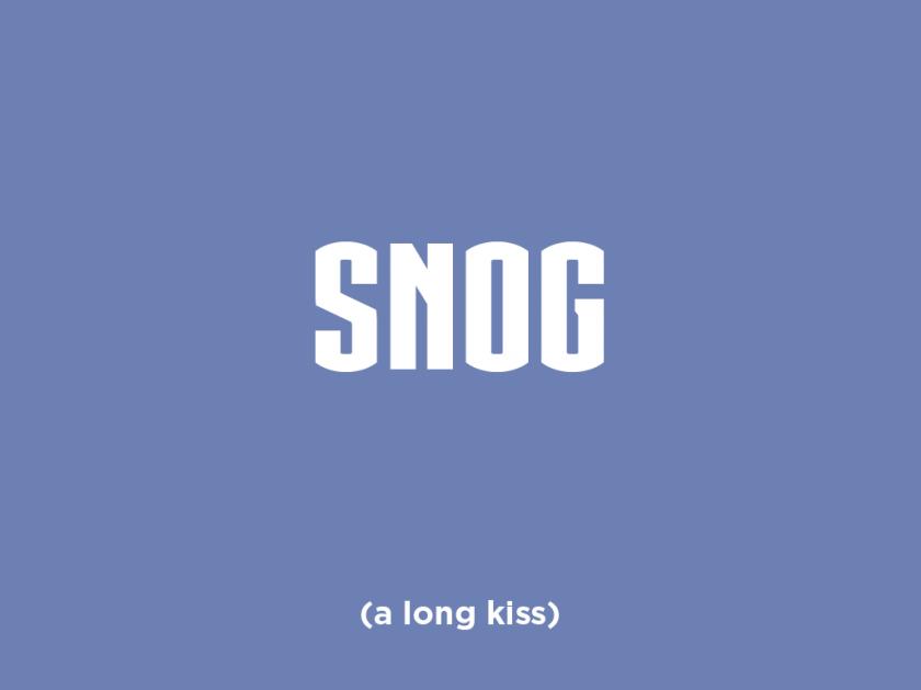 Gis a snog